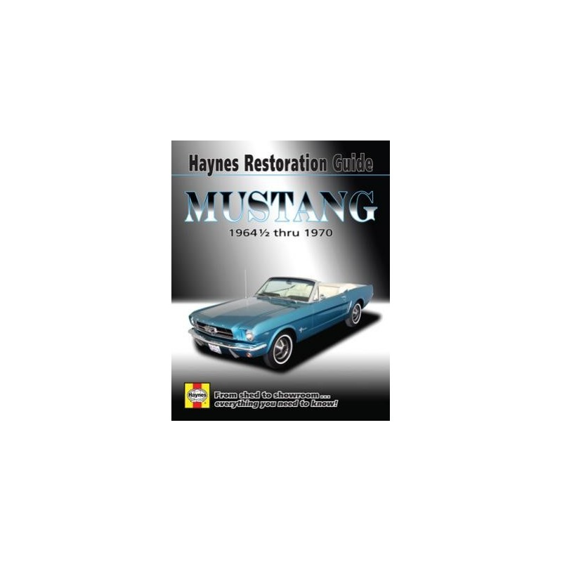 Guide Haynes Mustang 1964,5 à 1970